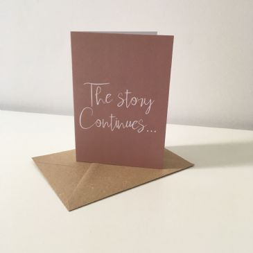 The story continues... - A6 greeting card